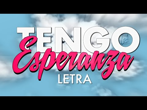 Lali Espósito - Tengo Esperanza (Letra)