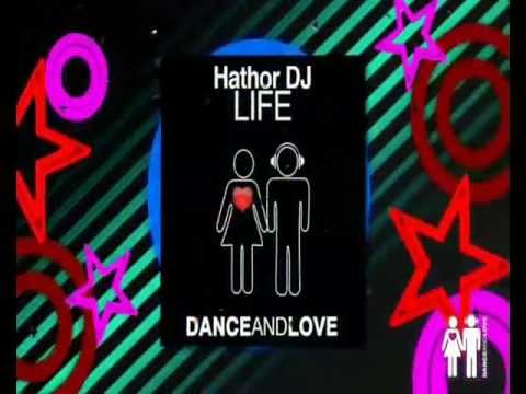 Hathor DJ - Life (A-Moon Remix)