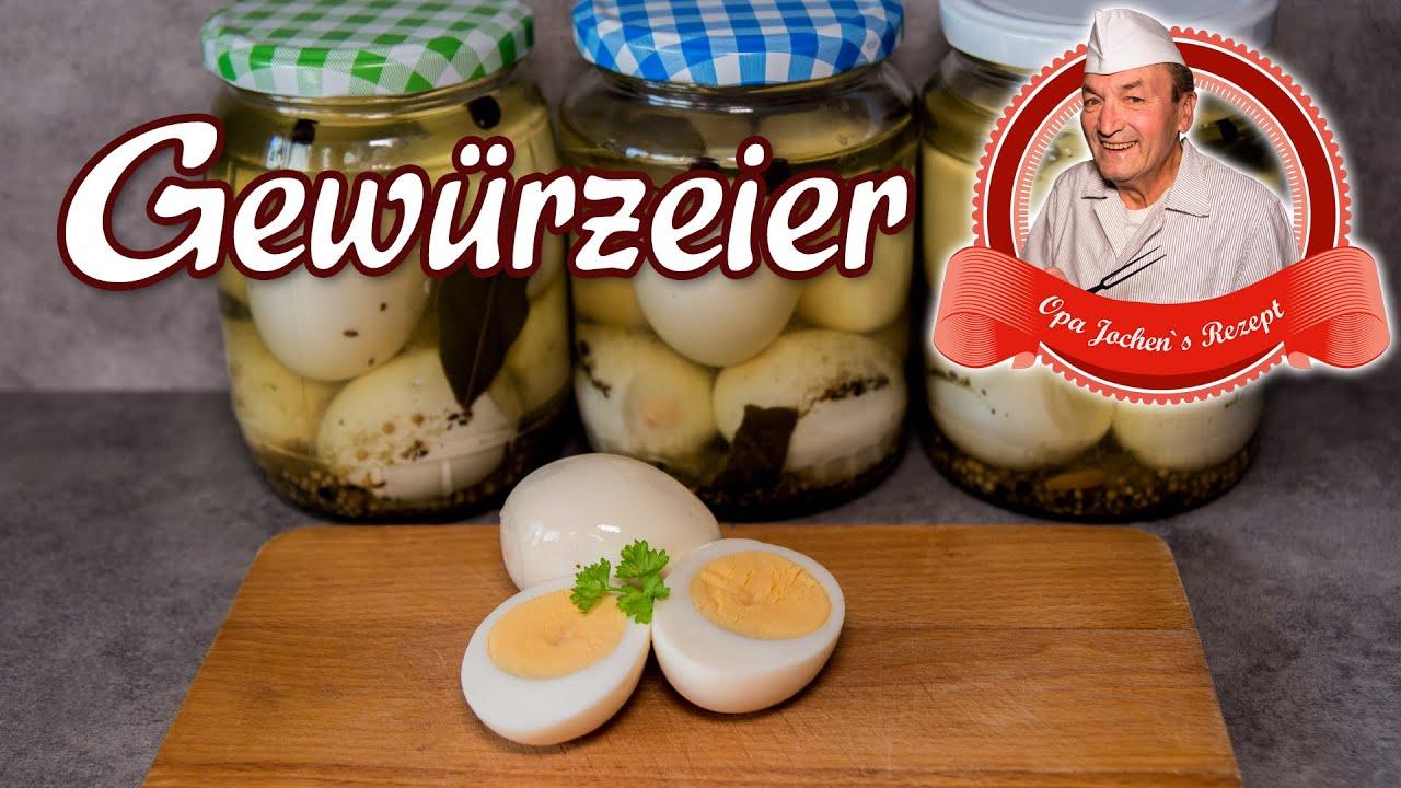 Gewürzeier selber machen - Eingelegte Eier - Opa Jochen´s Rezept