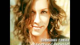 Mighty Mike - Nothin' ironic (Alanis vs. B.O.B.)