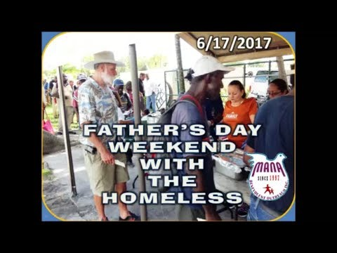 FATHER'S DAY WEEKEND WITH THE HOMELESS