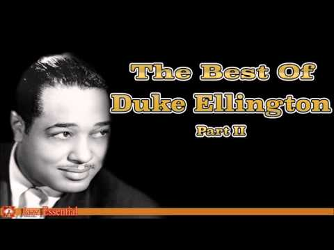 The Best of Duke Ellington  Part 2  Jazz Music