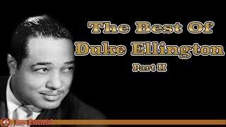 The Best of Duke Ellington - Part 2 | Jazz Music