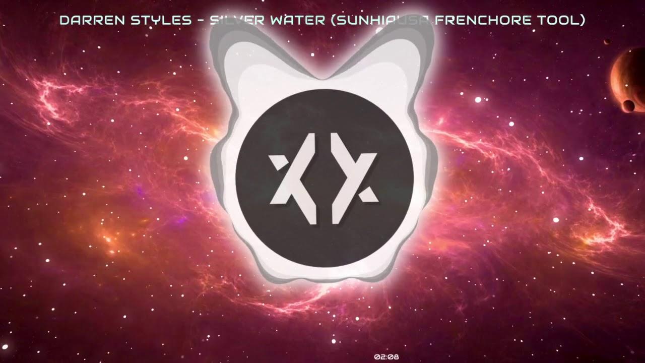 [Euphoric Frenchcore] Silver Water (Sunhiausa Tool) - Darren Styles