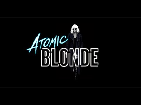 Just An Opinion: Atomic Blonde