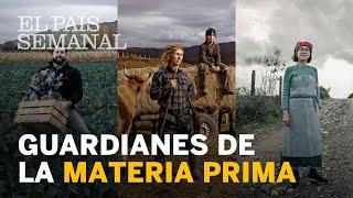 Guardianes de la materia prima | Reportaje | El País Semanal