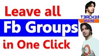 How To Leave All Fb Groups at Once : Leave all fb groups in one click
