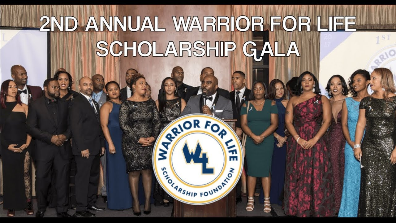 2ND ANNUAL WARRIOR FOR LIFE SCHOLARSHIP GALA