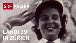 Landi 39 in Zürich | Schweizerische Landesausstellung 1939 | SRF Archiv