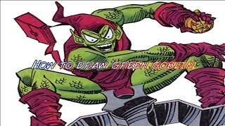How to draw green goblin part 1