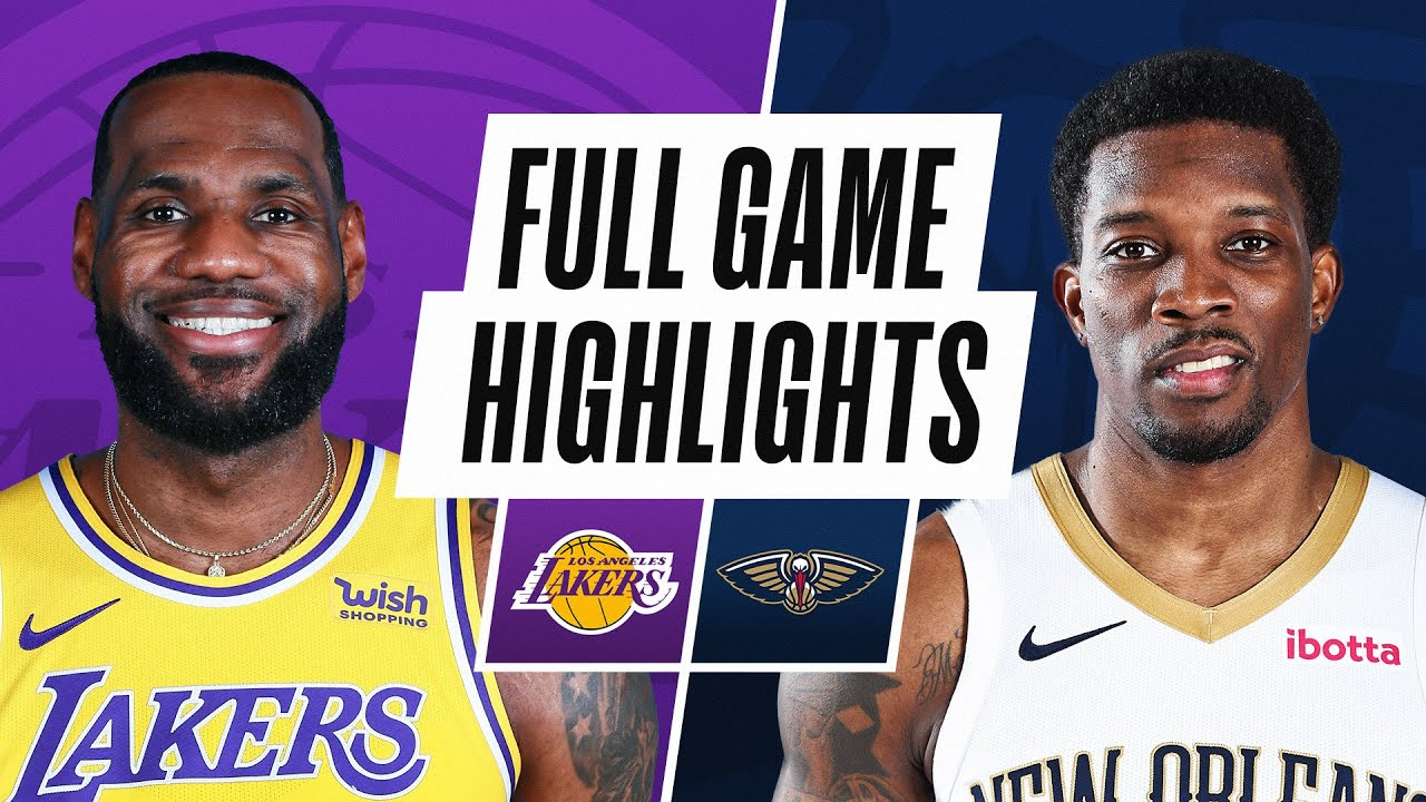 Download LAKERS at PELICANS | FULL GAME HIGHLIGHTS | May 16, 2021