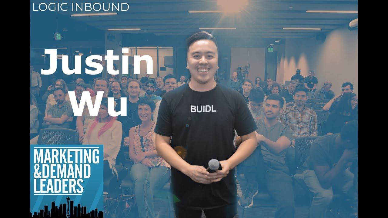 Justin Wu - $2.5mm Kickstarter in 30 Days   Marketing & Demand Leaders