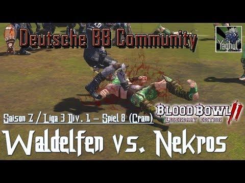 Bloodbowl 2 | Waldelfen vs. Nekomanten | DBBL | Saison 7 Liga 3 Div.1 | Spiel 8 | Vertretung Cram