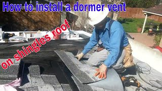 INSTALLING A ROOF VENT!  how to install a dormer vent, watch this !