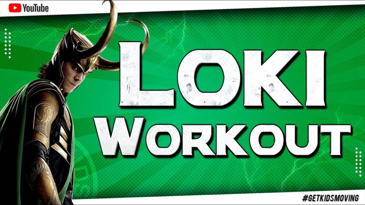 The LOKI Workout (10mins 30secs) #GETKIDSMOVING