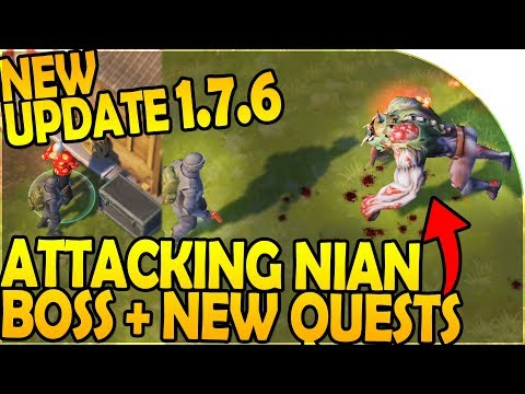 NEW UPDATE 1.7.6 -ATTACKING the *NEW* NIAN BOSS, NEW QUESTS- Last Day On Earth Survival 1.7.6 Update