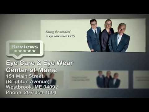 Eye Care & Eye Wear Center of Maine | 5 Star Reviews | 207-854-1801