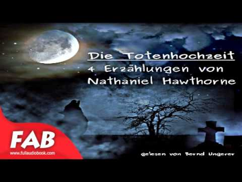 Die Totenhochzeit Full Audobook by Nathaniel HAWTHORNE by Fantastic Fiction