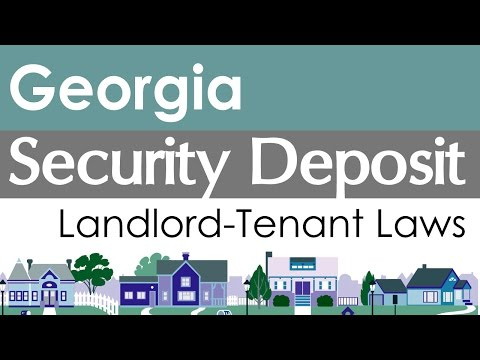 Georgia Security Deposit Laws for Landlords and Tenants