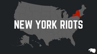 New York Riots | The Intelligence Ledger