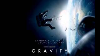 Gravity Soundtrack 16 - Gravity(Main Theme) by Steven Price