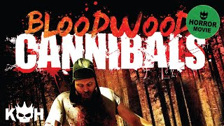 vuclip Bloodwood Cannibals | Full Horror Movie