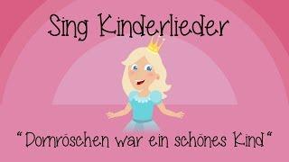 Dornröschen war ein schönes Kind - Kinderlieder zum Mitsingen | Sing Kinderlieder thumbnail