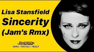 Lisa Stansfield - Sincerity [Jam's Rmx]