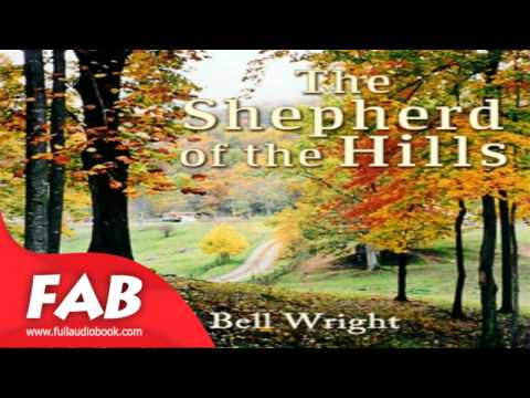 The Shepherd Of The Hills Full Audiobook By Harold Bell WRIGHT By Action & Adventure Fiction