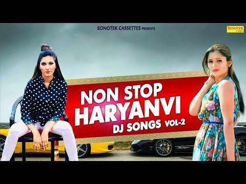 Non Stop | Haryanvi Dj Songs | Haryanvi Songs | New Haryanvi Song 2018 | Best Haryanvi Songs Of 2018