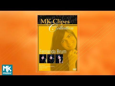 Fernanda Brum - MK s Collection DVD COMPLETO