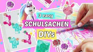 3 easy SCHULSACHEN DIYs 📚Back to School 🦄 Einhorn Bastel Ideen