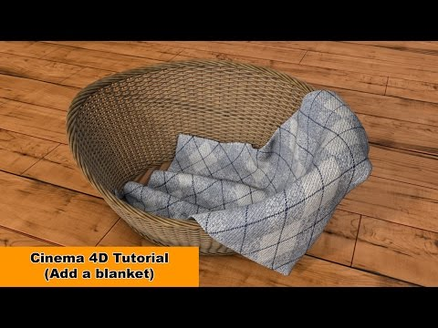 Add a blanket to our basket (Cinema 4D Tutorial)