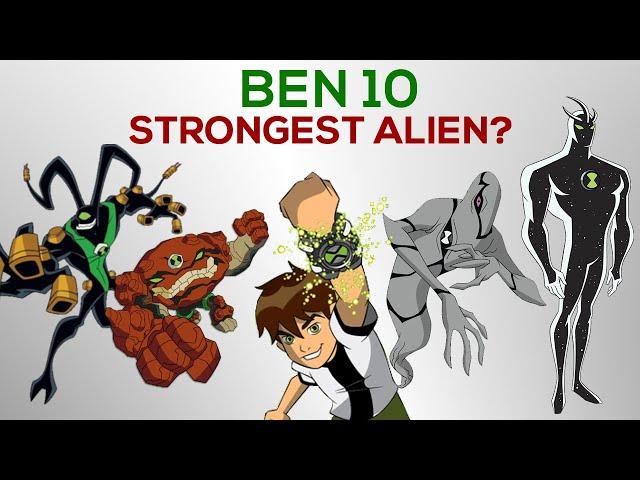 Strongest Aliens in the Ben 10 Universe