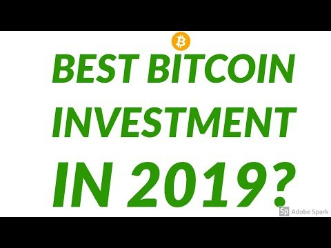 Is This The Best Bitcoin Investment In 2019?