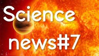 Science news #7