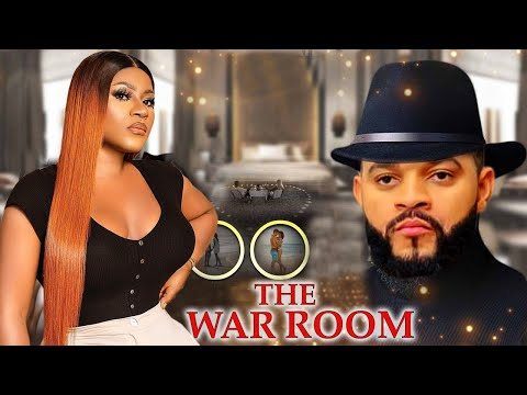 THE WAR ROOM Complete Season - NEW MOVIE Destiny Etiko/Luchy Donalds 2021 Latest Nigerian Movie