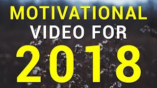THE BEST LIFE ADVICE FOR 2018 | Powerful Motivational Video | Morning Motivation by Aaron Endicott
