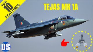 Top 10 Features of Tejas Mk-1A :  A Tejas On Steroids