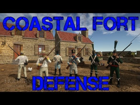 Holdfast: Nations at War - Coastal Fort Defense! - 133rd Highlander Public Play