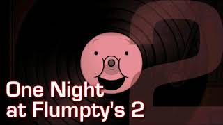 One night at flumptys 2 OST Main menu theme