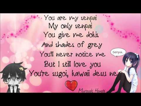You are my senpai [Lyrics] (FULL HD)