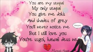 You are my senpai [Lyrics] (FULL HD)