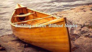 Building A Cedar Canoe Without Staples