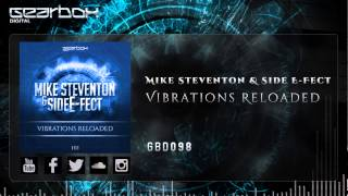 Mike Steventon & Side E-Fect - Vibrations Reloaded [GBD098]