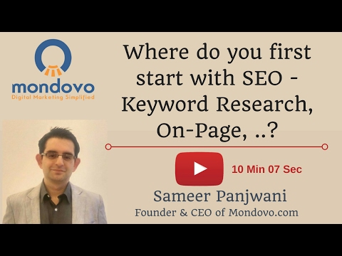 Where do you first start with SEO - Keyword Research, On-Page, ..?