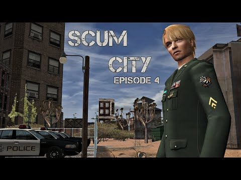 Scum City - Episode 4