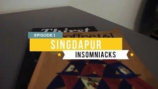 Gambar cover SINGDAPUR EP01 - INSOMNIACKS