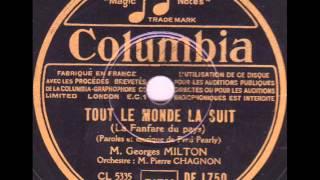 """Georges Milton """" tout le monde la suit """" la fanfare du pays  1935"""
