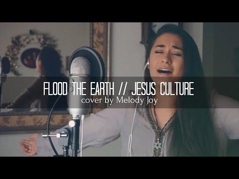 FLOOD THE EARTH | Jesus Culture ft. Bryan & Katie Torwalt (cover)